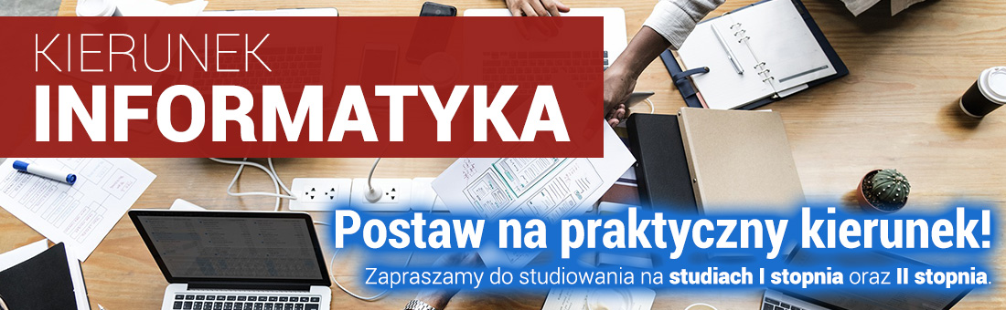 Zapraszamy do studiowania na kierunku Informatyka